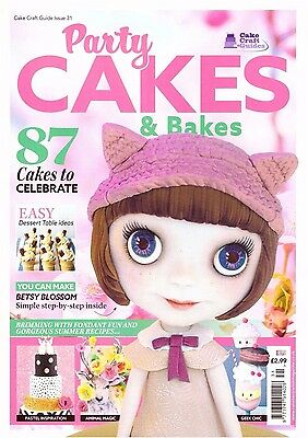 Cake Craft Guide Magazine - Issue 31 - Party Cakes & Bakes - 2017