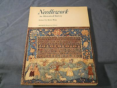 Needlework : An Historical Survey by Betty Ring (1975, Paperback)