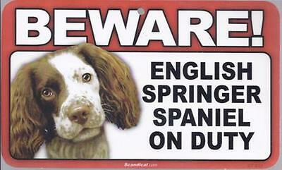 "Scandical ""Beware! Guard English Springer Spaniel on Duty"" Novelty Sign New"