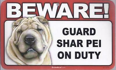 "Scandical ""Beware! Guard Shar Pei on Duty"" Novelty Sign New"
