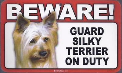 "Scandical ""Beware! Guard Silky Terrier on Duty"" Novelty Sign New"