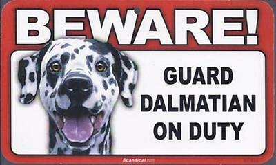 "Scandical ""Beware! Guard Dalmatian on Duty"" Novelty Sign New"