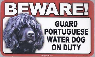 "Scandical ""Beware! Guard Portuguese Water Dog on Duty"" Novelty Sign New"