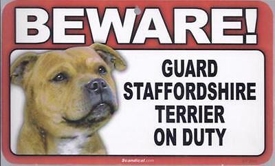 "Scandical ""Beware! Guard Staffordshire Terrier on Duty"" Novelty Sign New"