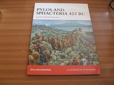 Pylos And Sphacteria 425 Bc Sparta By William Shepherd Osprey Campaign 261