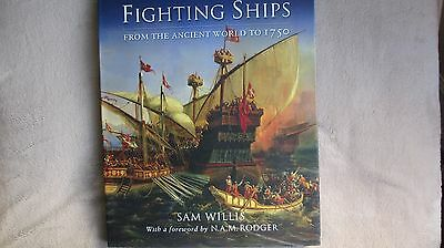 Fighting Ships from the Ancient World to 1750 hardback book by Sam Willis v.g.c