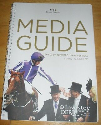 Investec Derby (Epsom) Media Guide 2015