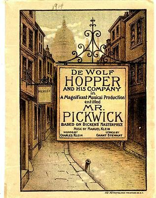 "1903 De Wolf Hopper ""mr. Pickwick"" Marguerite Clark & Original Cast ~ 16 Pages"