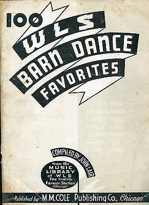 1935 100 WLS Barn Dance Favorites Country Music Songbook Chicago Illinois