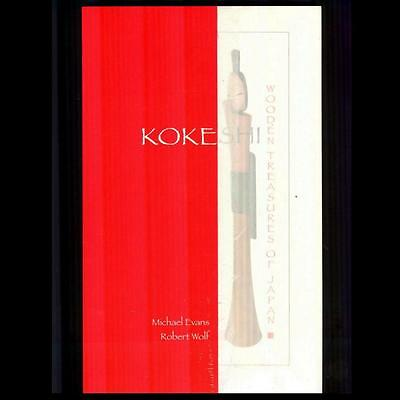 Japanese Sculpture KOKESHI WOODEN TREASURES OF JAPAN Art Book SEE PHOTOS Dolls