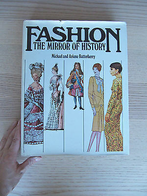 Fashion: The Mirror of History BOOK by Michael Batterberry
