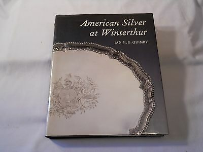 American Silver At Winterthur Ian M. G. Quimbly