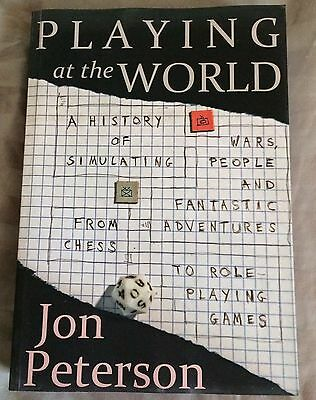 Playing at the World : A History of Simulating Wars, People and ...