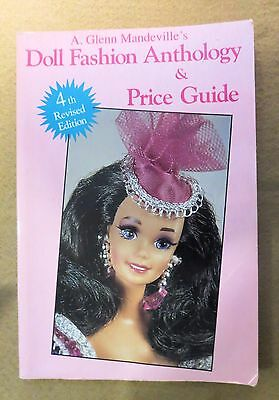 A Glenn Mandeville's Doll Fashion Anthology & Price Guide, 4th Revised Edition