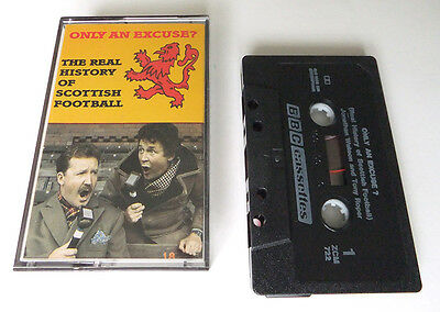 ONLY AN EXCUSE? The Real History of Scottish Football, cassette