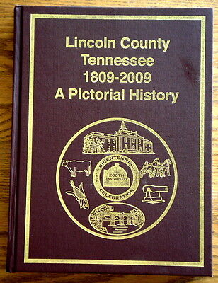 Very Scarce! LINCOLN COUNTY TENNESSEE PICTORIAL HISTORY 1809-2009 TN Genealogy