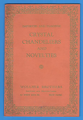 Wollner Brothers Imported Domestic Crystal Chandeliers Novelties Catalog 1927
