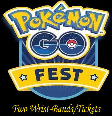 Pokemon Go Fest - Pair of 2 Tickets / Wristbands! - GUARANTEED! Worldwide Ship!