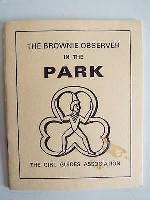 The Brownie In The Park - 1968 Edition By The Girl Guides Association - Vgc