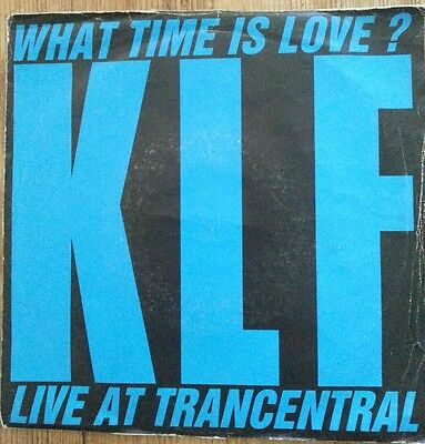 """KLF, What Time Is Love?, 7 """" Vinyl Single."""