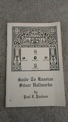 Guide To Russian Silver Hallmarks, 1st ed., Moscow Silversmiths, St. Petersburg