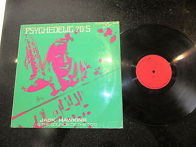 """JACK HAWKINS & THE SOUND OF THE '70S """"PSYCHEDELIC '70s"""" RARE LP"""