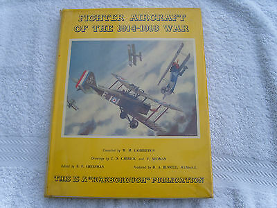 Fighter Aircraft of the 1914-1918 War.A Harborough Publication.