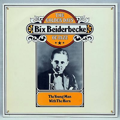 BIX BEIDERBECKE The Young Man With The Horn Vinyl LP 1974 Traditional Jazz EX/EX