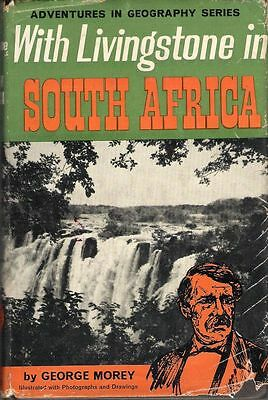 """Children's Book: """"With Livingstone in South Africa""""/Hardcover/1st Edition/ 1963"""