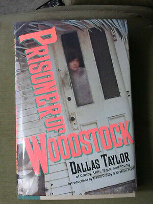 Signed copy of Prisoner Of Woodstock by Dallas Taylor 1st ed 1st printing