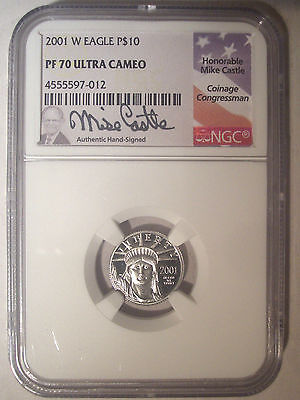 2001-W $10 Dollar PLATINUM Eagle NGC PF70 PR70 Proof UC $410+ Mike CASTLE Signed