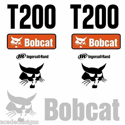 ANY MODEL Bobcat T200 DECALS Stickers Skid Steer loader New Repro decal Kit