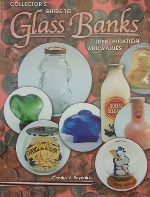 Antique Glass Bank Memorabilia Price Guide Collector's Book