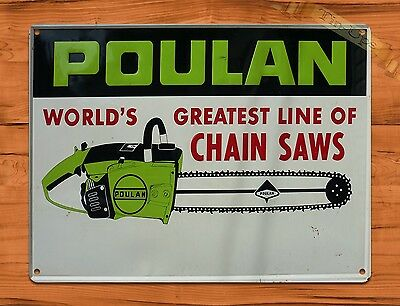 "TIN-UPS TIN SIGN ""Poulan World's Greatest"" Chain Saw Garage Wall Decor"