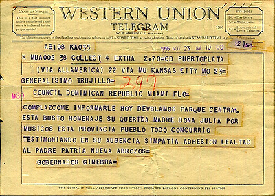 Dominican Republic 1955 Telegram to Generalisimo Trujillo Re:Unveiling of Bust