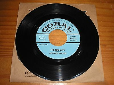 """Dorothy Collins. It,s Too Late. 7"""" Single. Usa Sample Copy"""
