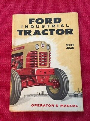 1958 FORD TRACTOR INDUSTRIAL TRACTOR Series 4040 Operator's Manual Book