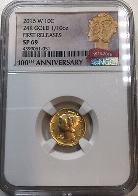 2016 W Gold Mercury Dime 24k .9999 Fine NGC SP69 100th Anniversary Early Release