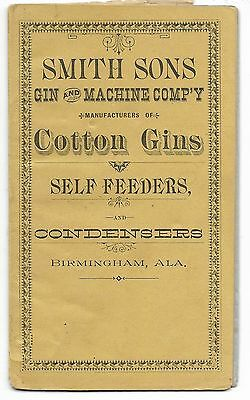 1886 Cotton Gin & Condenser Catalog, Birmingham Alabama SMITH SONS GIN & MACHINE