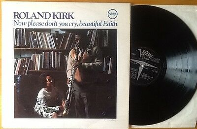 ROLAND KIRK Now Please Don't You Cry Beautiful Edith UK Vinyl LP 1ST PRESS 1967
