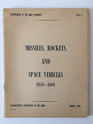 Vintage Missiles Rockets And Space Vehicles 1959-1960 DeptOfArmy 70-5-7 Aug 1960