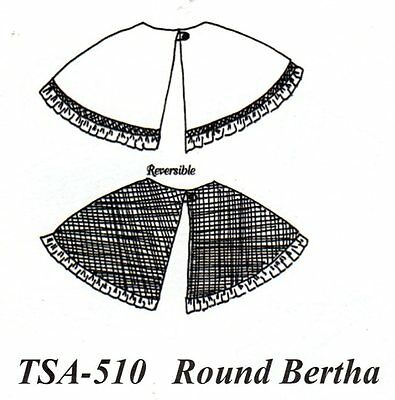 Civil War Style ROUND BERTHA Simple Short Cape Pattern Timeless Stitches TSA-510