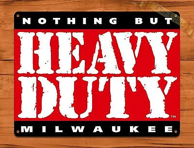 "TIN SIGN ""Heavy Duty"" Milwaukee Tools Tire Garage Rustic Wall Decor"