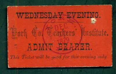 1879 York Co.,PA Teachers' Institute Admission Ticket