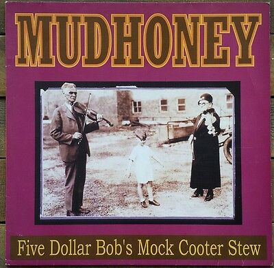 Mudhoney 'Five Dollar Bob's Mock Cooter Stew' LP(1993) Reprise Records USA vinyl