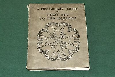 ST JOHN AMBULANCE First Aid To The Injured 1928 booklet