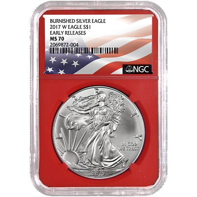 2017-W Burnished $1 American Silver Eagle NGC MS70 Flag ER Label Red Core