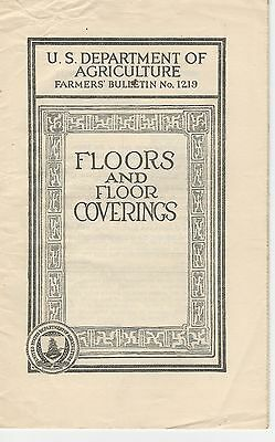 U.S.D.A Farmers' Bulletin No.1219 Floors and Floor Coverings Woods for Flooring