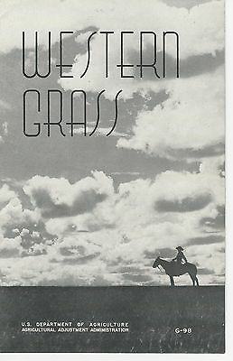 U.S.D.A. Western Grass Pamphlet G-98 Western Range What is it Today 1938