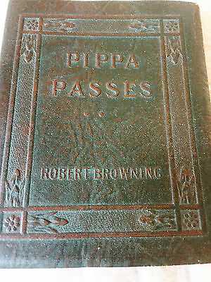 """Pippa Passes"", A Drama, Robert Browning, Little Leather Library, 1921 (Green)"